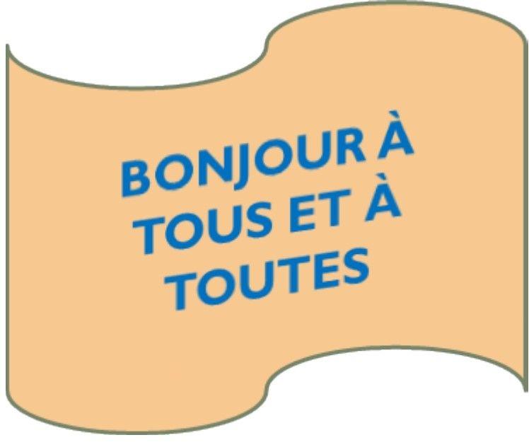 Bonjour A Tous Et A Toutes French Greetings French Language Language