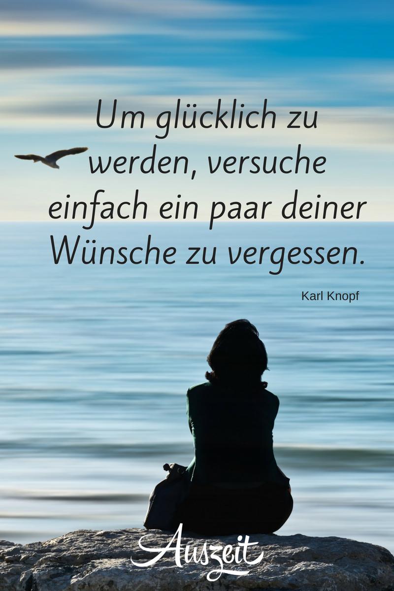Photo of Sprüchesammlung (Glück) • Auszeit.bio | #Auszeitbio #Sprüche #Glück #glücklich #Wünsche #KarlKnopf