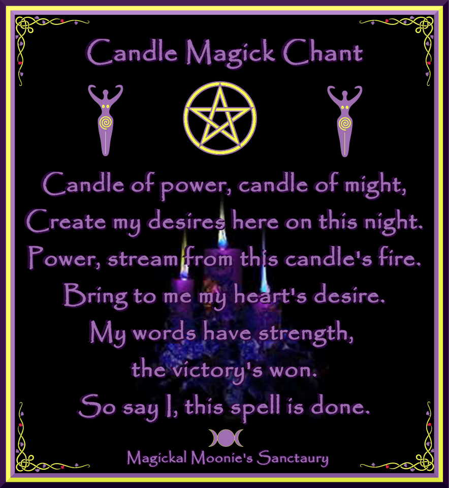 candle magic chant | Stuff to Remember | Magick spells