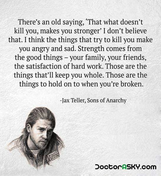 "Jax Teller From Sons Of Anarchy ""What Doesn't Kill You"