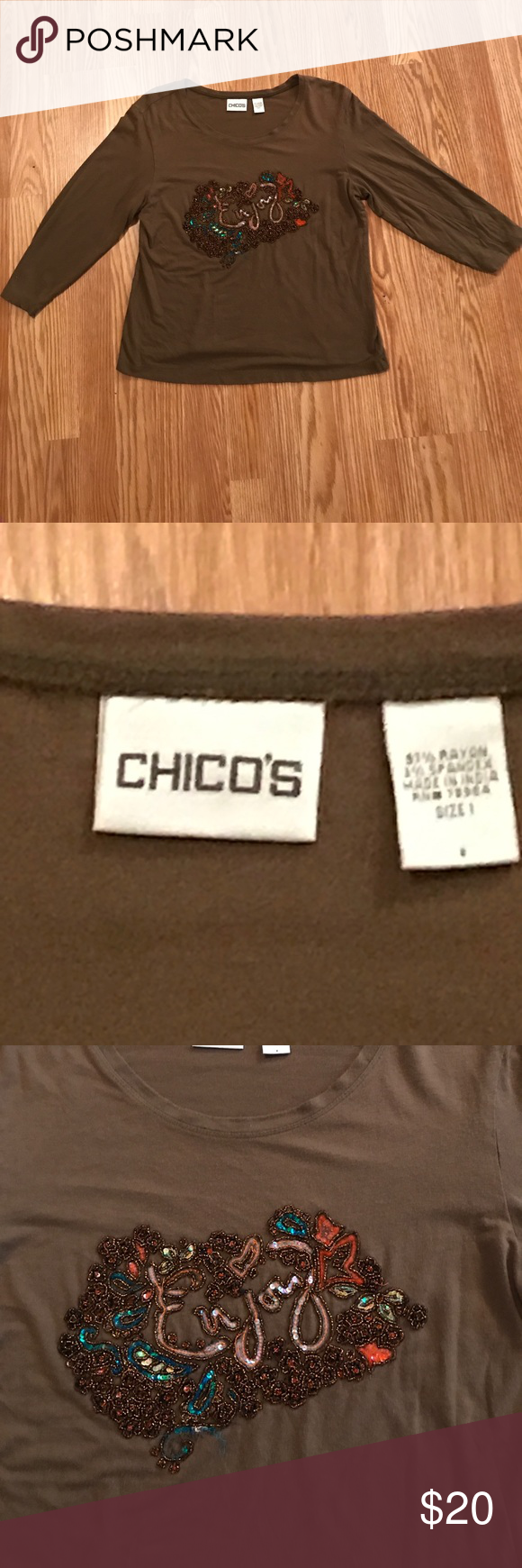 "Chico's 3/4 sleeve brown ""enjoy"" shirt. Sz - 1 (M) Beautiful ""Gently Loved"" Chico's Size 1 (medium) 3/4 shirt. Has the word ""enjoy"" on the front. . No tears, stains, or holes - visible to the eye. Lovely addition to your wardrobe Chico's Tops Blouses"