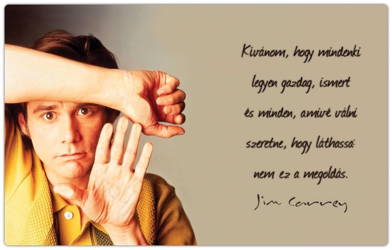idézetek vágyakról Jim Carrey idézetek | Jim carrey, Picture quotes, Quotes