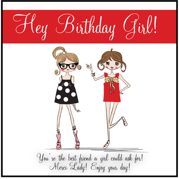 Hey Birthday Girl - free printable and gift idea | Merci chocolate ...