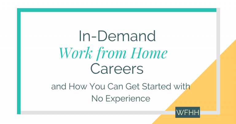 In-Demand Work from Home Careers — No Experience Required!