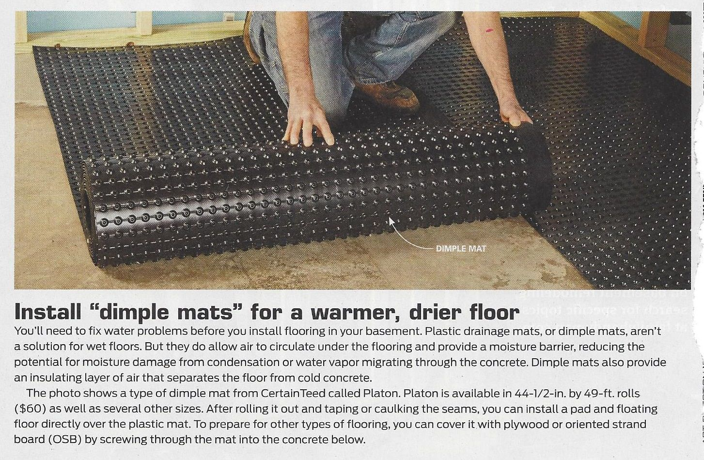 Dimple mats on subfloor instead of Dricore? Cheaper