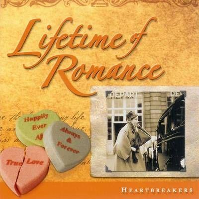 Lifetime Of Romance - Heartbreakers (Time/Life)