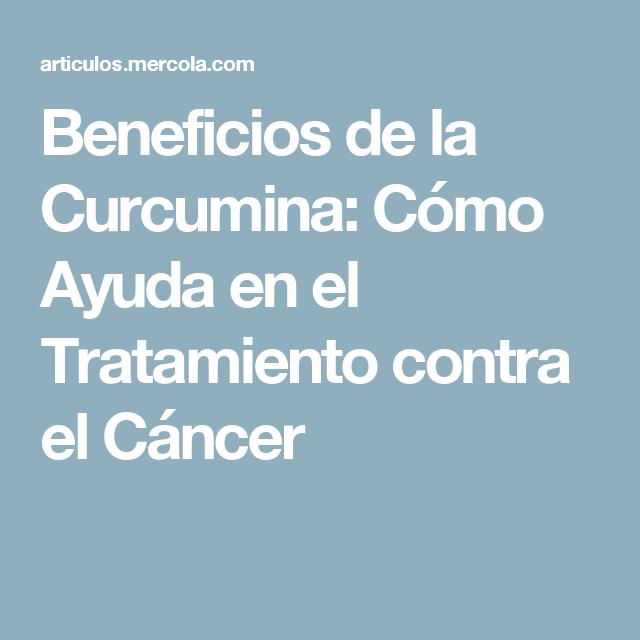 Beneficios de la Curcumina: Cómo Ayuda en el Tratamiento contra el Cáncer
