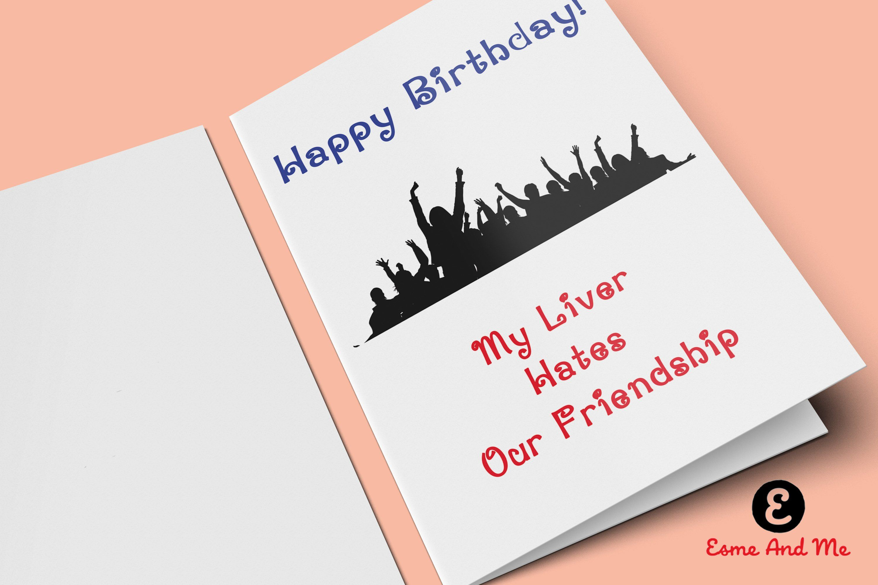 Happy Birthday My Live Hates Our Friendship Funny Card Rude Cheeky Greetings By EsmeandMeUK On Etsy