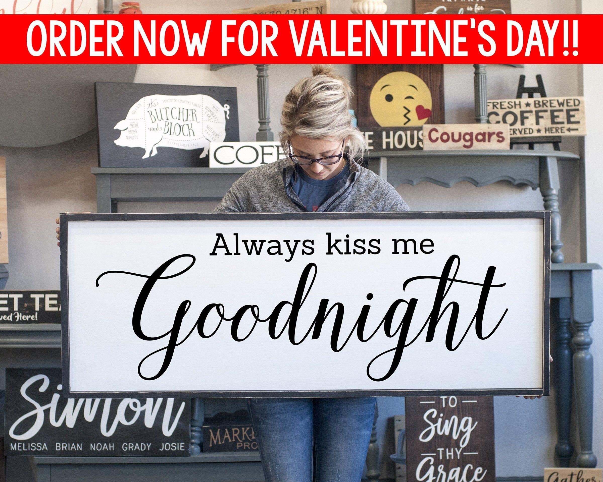 Always Kiss Me Goodnight Bedroom Wood Sign Masterbedrooms Wall