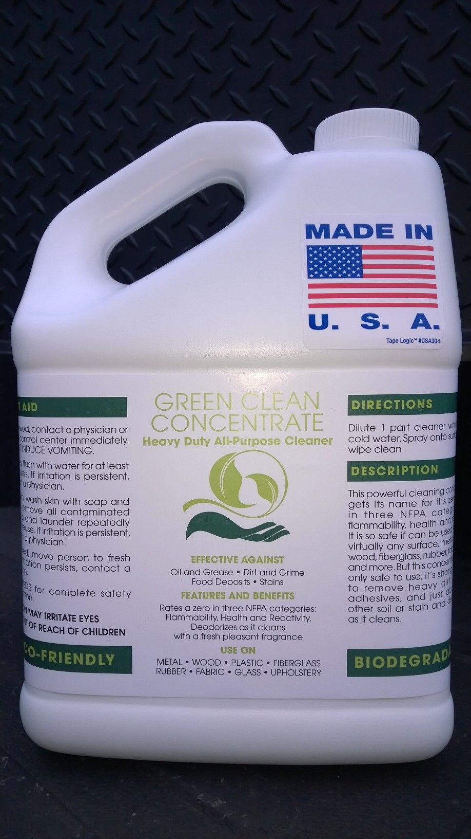 GREEN CLEAN CONCENTRATE HEAVY DUTY ALL-PURPOSE CLEANER ~ 1 Gal ~ Eco-Friendly ~ Biodegradable ~ Highly Powerful ~ Deodorizes ~ Pleasant Scent ~ Removes Oil, Grease, Dirt, Grime, Food Deposits, Stains, Adhesives, etc. For Use On: Metal, Wood, Plastic, Fiberglass, Rubber, Fabric, Glass, Upholstery, etc. Rates a 0 in NFPA Flammability Category. Call 888-896-4827. Visit patriotchemicalcompany.com.