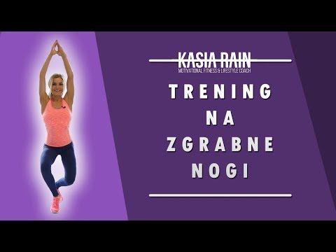 Trening na zgrabne nogi i posladki - Kasia Rain - YouTube