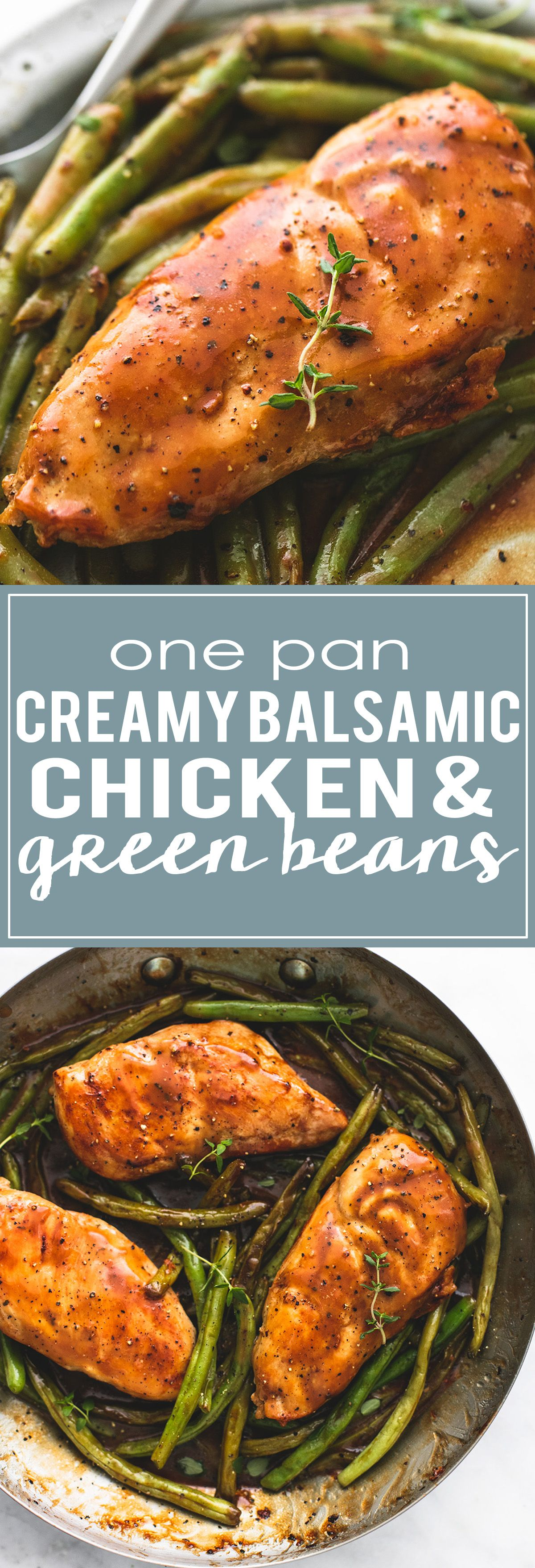 One Pan Creamy Balsamic Chicken & Green Beans is a delicious, healthy, and easy dinner ready in just 30 minutes! | lecremedelacrumb.com