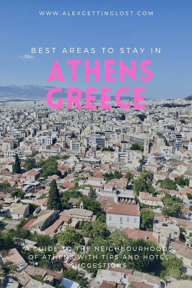 , The Best Areas to Stay in Athens, Greece – Alex Getting Lost, My Travels Blog 2020, My Travels Blog 2020