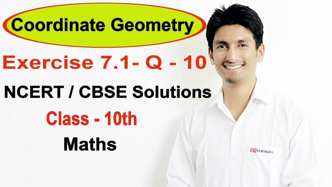 Exercise 71 question10 coordinate geometry ncertcbse