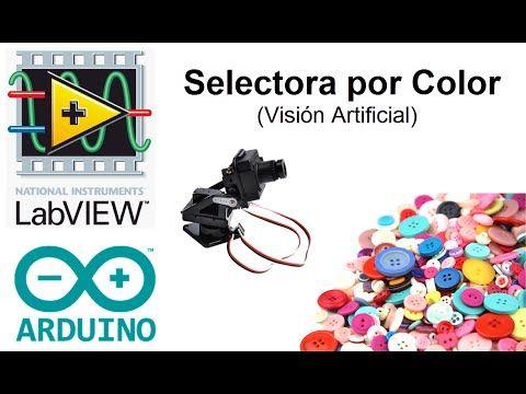LabVIEW y Arduino: Visión artificial / Selectora por color - YouTube