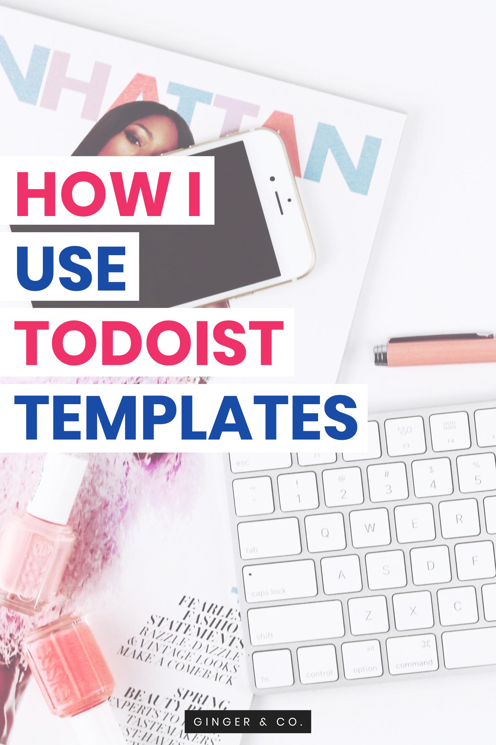 How I Use Todoist Templates | Bullet Journal & Planner Inspo