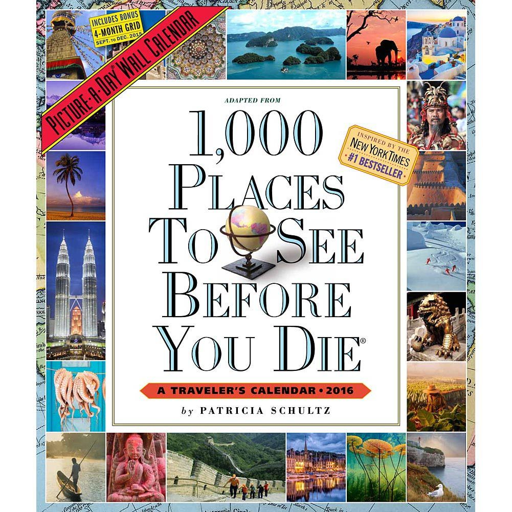 1,000 Places to See Before You Die 2016 Wall Calendar: 9780761183495 | |  Calendars.com