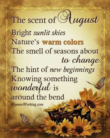 Hello August!! August month quotes, August images, Hello