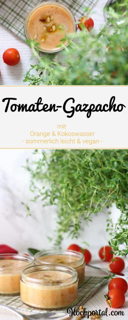 vegane tomaten gazpacho mit orange und kokoswasser rezept f r eine kalte vegane tomatensuppe. Black Bedroom Furniture Sets. Home Design Ideas