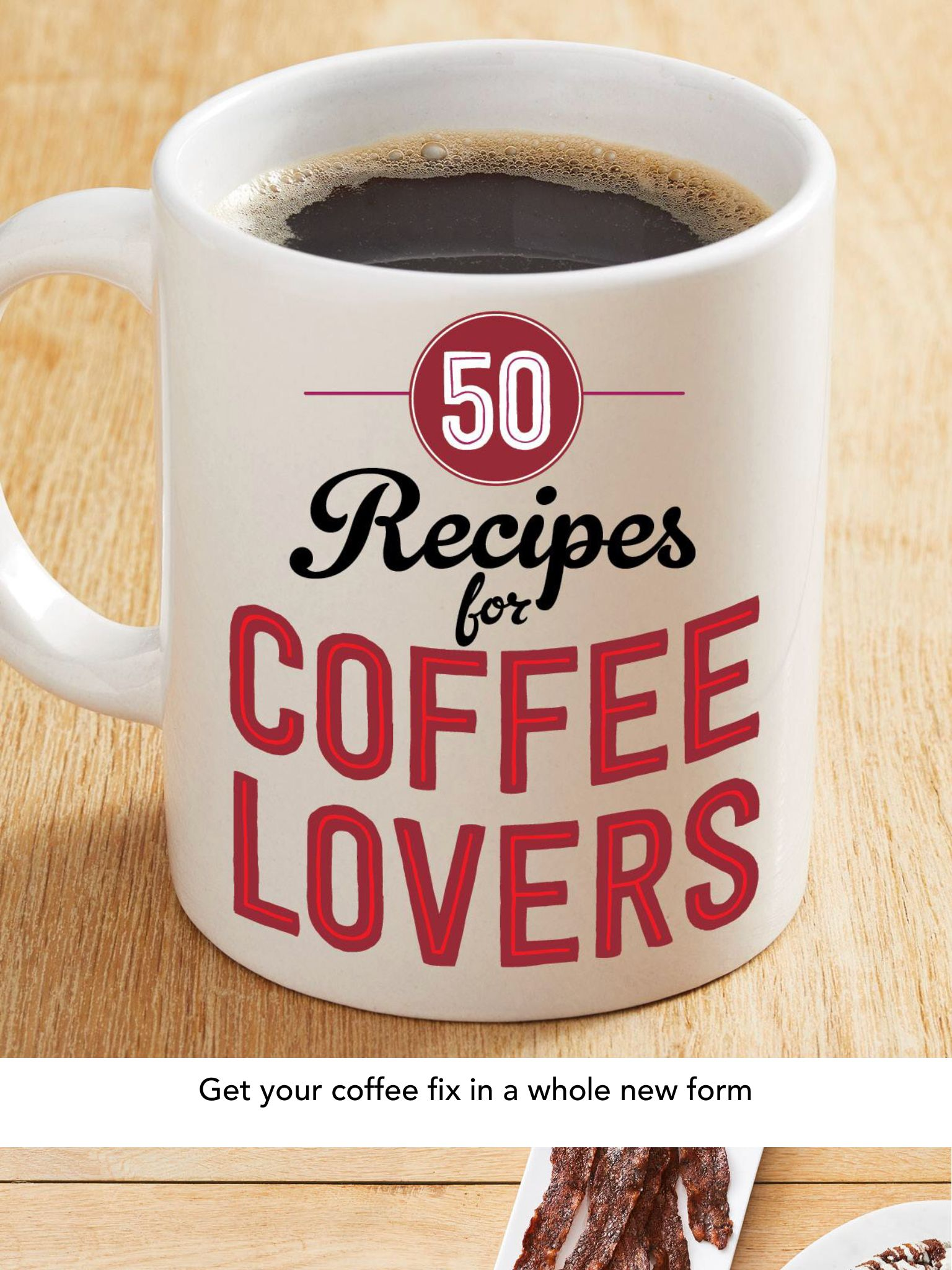 """""""50 Recipes for Coffee Lovers"""" from Food Network Magazine"""