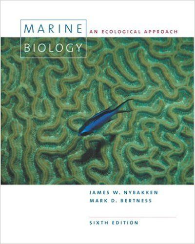 Marine Biology An Ecological Approach 6th Edition James W Nybakken Mark D Bertness 9780805345827 Amazon Com Books Ecology Biology Marine Biology