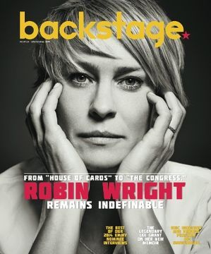 Robin Wright, Backstage Magazine [United States] (6 August 2014)