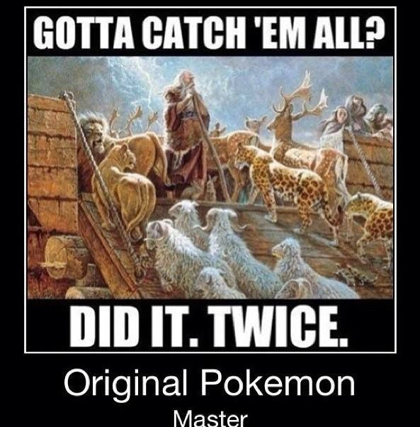 Noah The Og Pokemon Master Follow Us For Clean Family Friendly Christian Comedy And More Thank Pokemon Memes Christian Memes Funny Mormon Memes