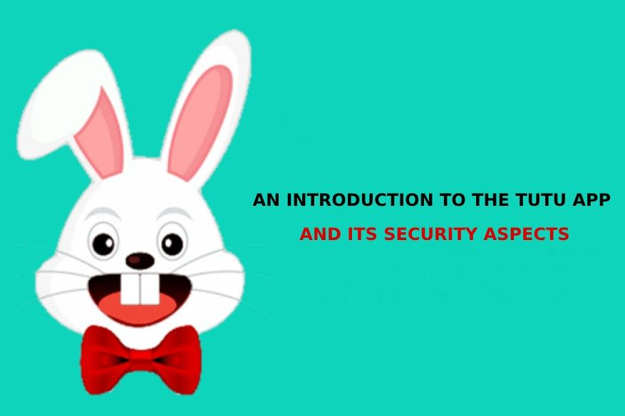 An Introduction to the Tutu App and its Security Aspects