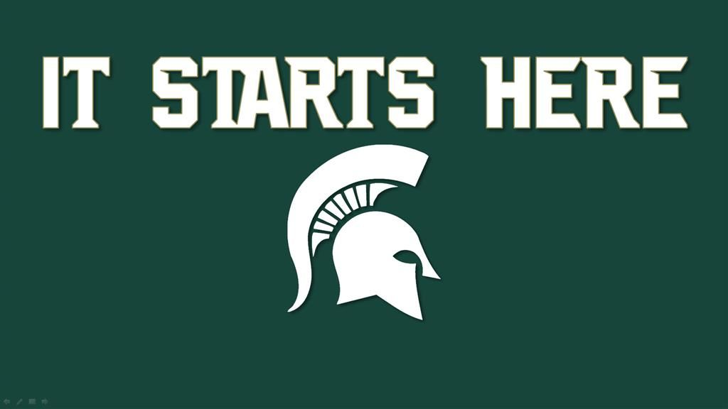 Msu Football S Slogan This Year It Starts Here Msu Football Football Slogans Michigan State Spartans