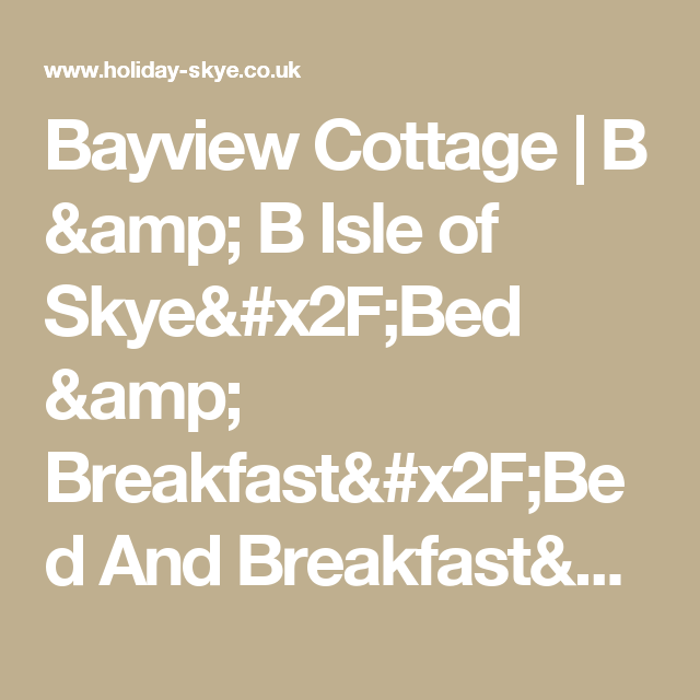 Bayview Cottage | B & B Isle of Skye/Bed & Breakfast/Bed And Breakfast/Caravan Parks/Holiday Caravans/Accommodation/Holiday Accommodation
