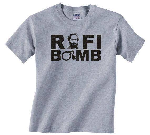 RAFI BOMB  Check out my Listing for other Rafi quotes  FUNNY ADULT GRAPHIC T-SHIRT  IF YOU WANT A SIZE OR COLOR SHIRT I DO NOT OFFER ON