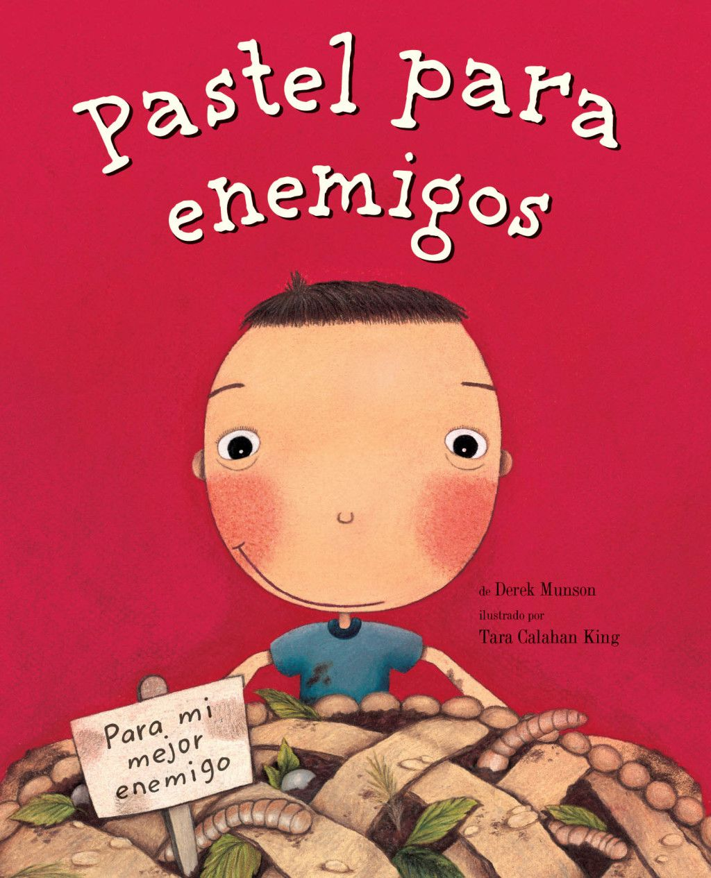 Pastel Para Enemigos Enemy Pie Spanish Language Edition