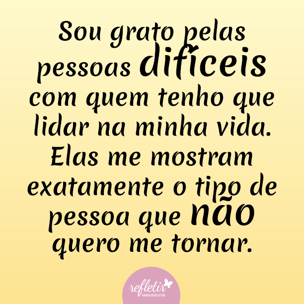 Lindas Frases De Reflexão Grandes Verdades Frases Thoughts E Words