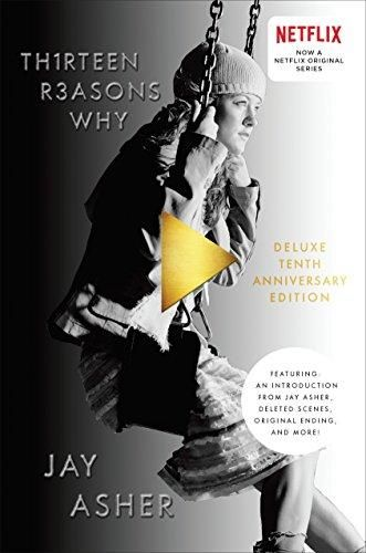 Thirteen Reasons Why 10th Anniversary Edition Jay Asher 9781595147882 In 2021 Thirteen Reasons Why Book Thirteen Reasons Why Why Book