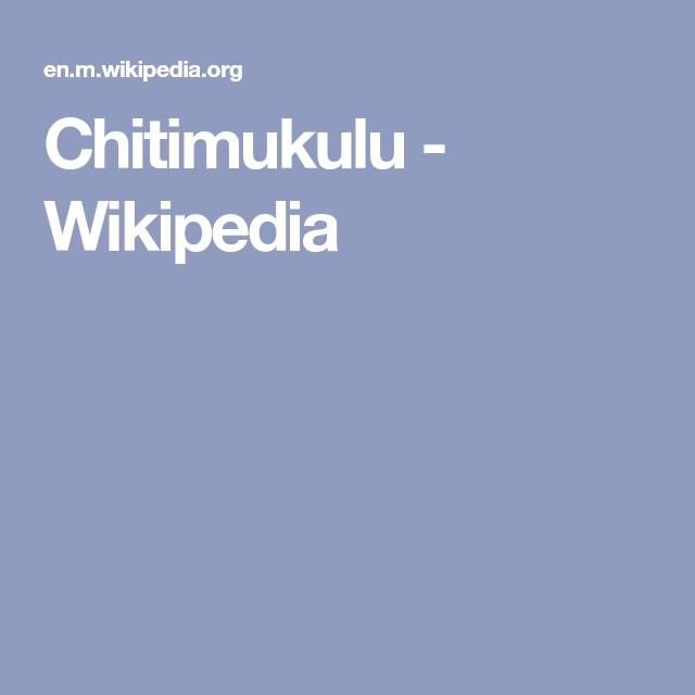 Chitimukulu Wikipedia Wikipedia