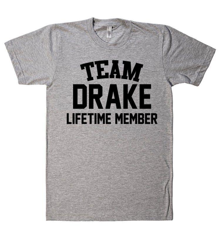Team Name Lifetime Member T-Shirt DRAKE