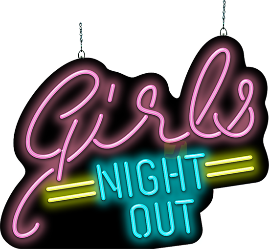 Girls Night Out Neon Sign Neon Signs Girls Night Out Girls Night