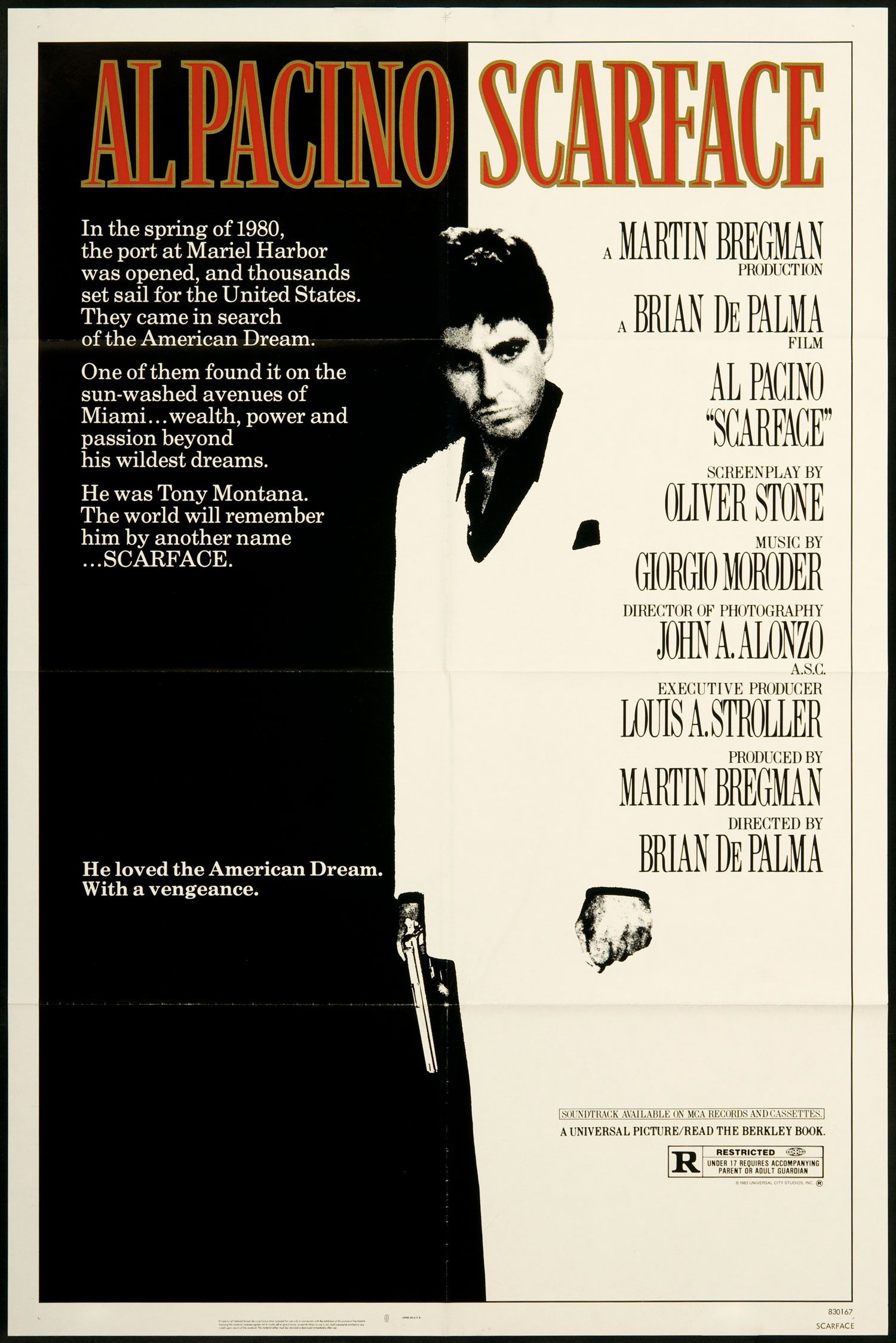 Scarface - American crime film, remake of a 1932 film of the same name, 1983