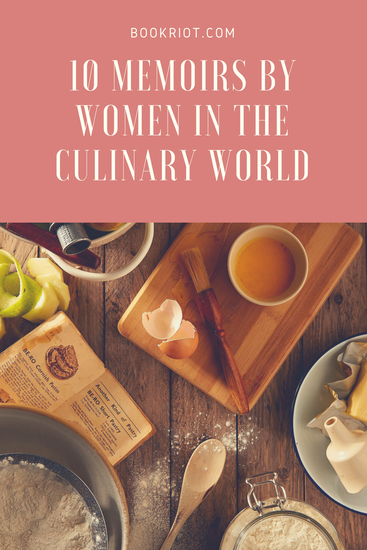 10 Memoirs By Women in the Culinary World Money saving