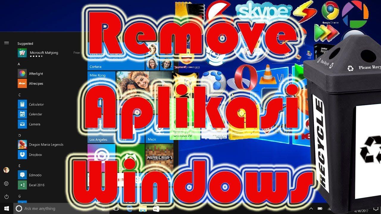 PCTUA Cara remove aplikasi windows uninstall aplikasi