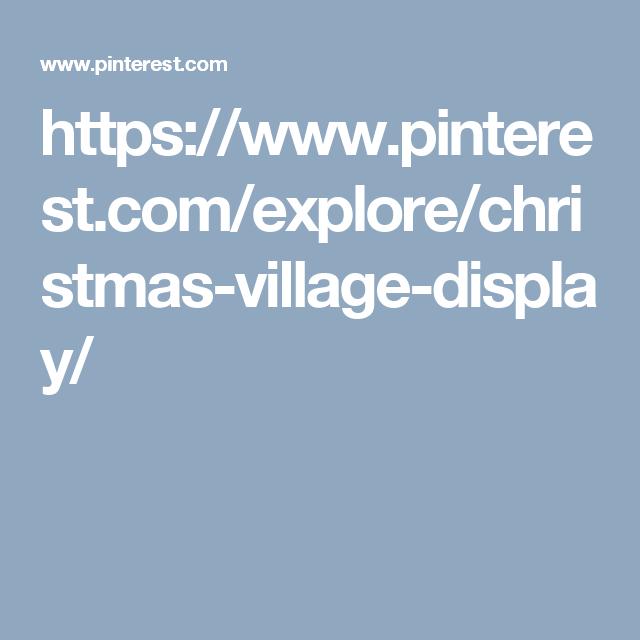 https://www.pinterest.com/explore/christmas-village-display/
