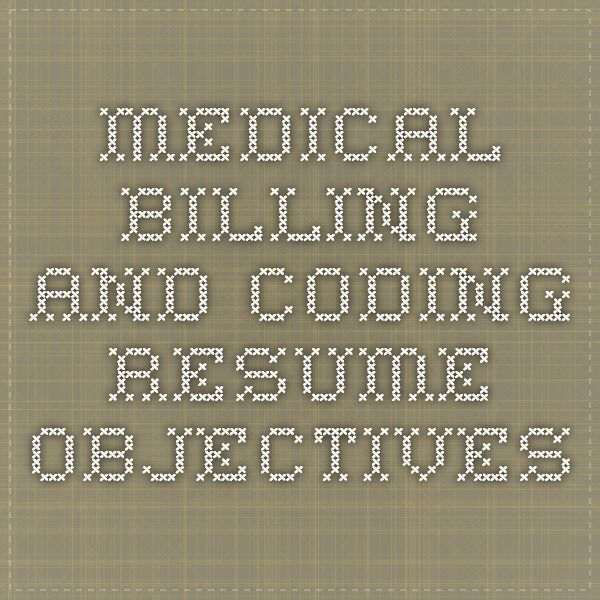 Medical Billing and Coding Resume Objectives study\/school - sample medical coding resume