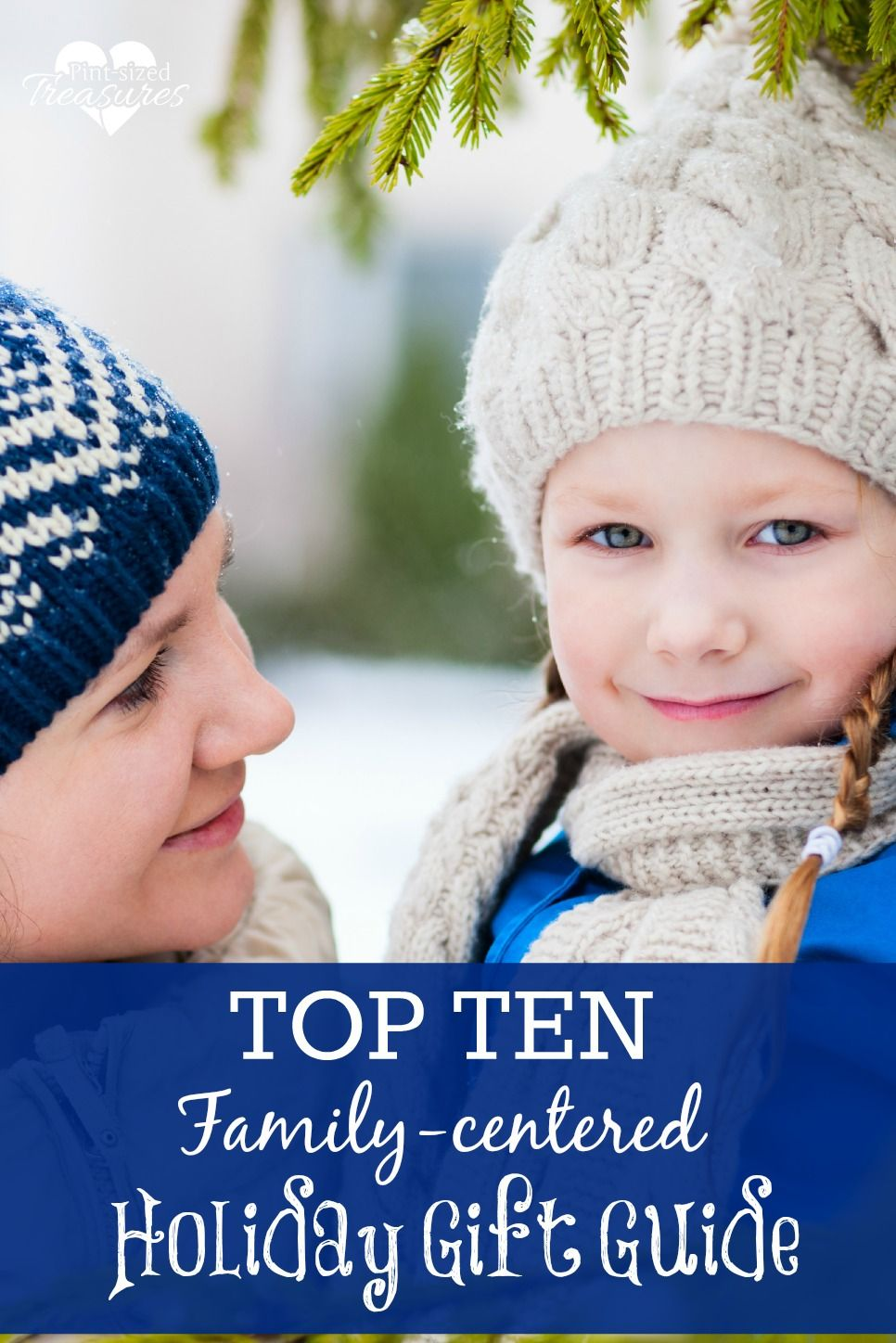Top Ten Family-Centered Holiday Gift Guide | Holiday gift guide ...