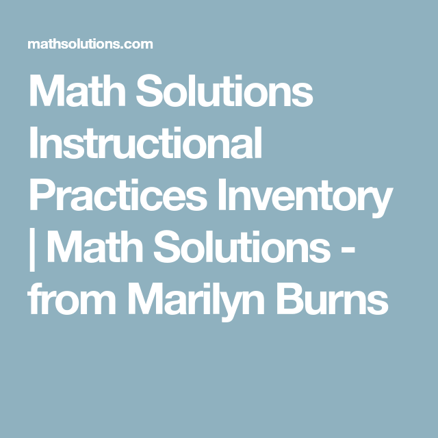 Math Solutions Instructional Practices Inventory   Math Solutions ...