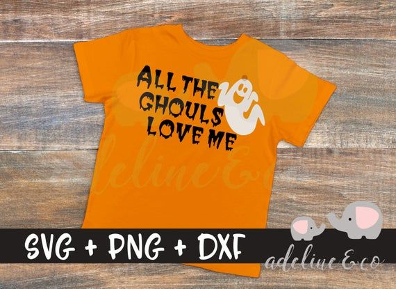Download All the Ghouls Love Me SVG, PNG, DXF, Instant download ...
