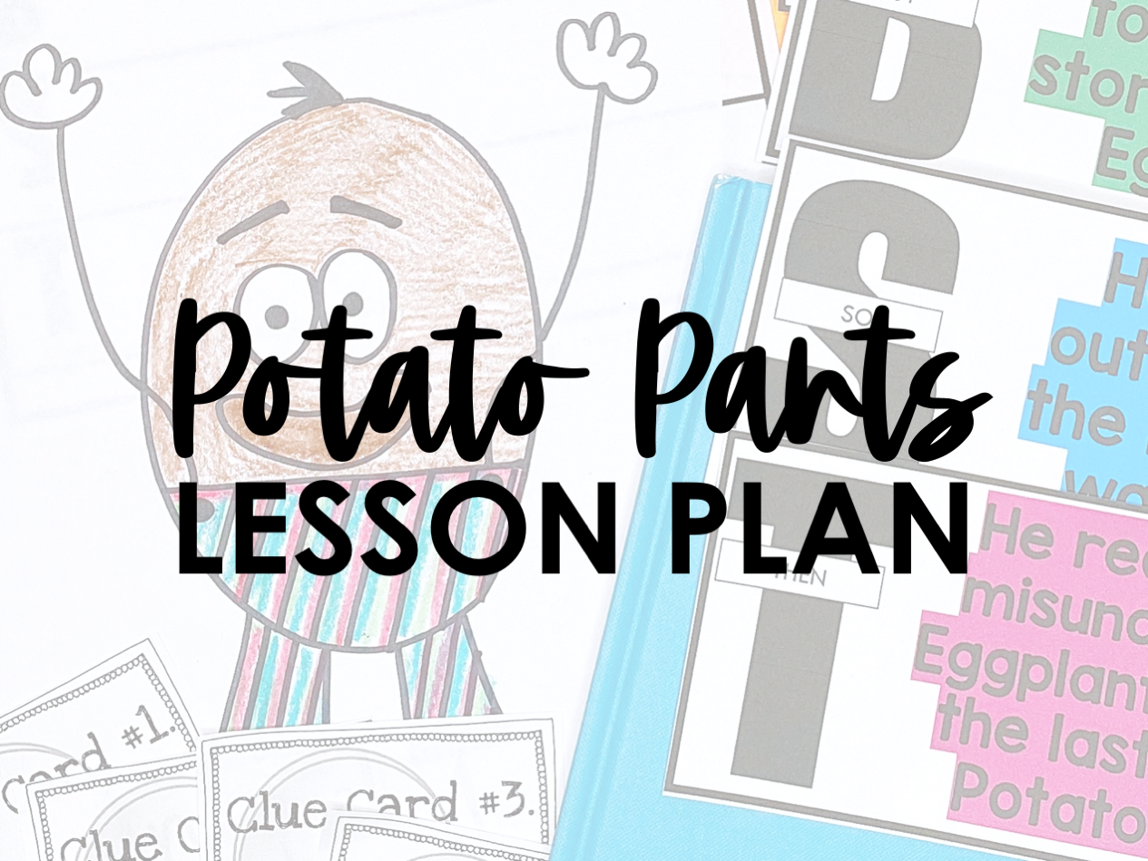 This Post Shares A Potato Pants Lesson Plan To Use With