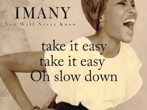 Slow Down - IMANY (Lyrics) | Burn out, Musik, Zitate