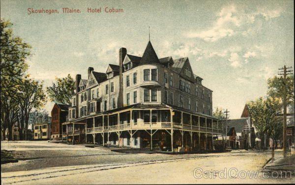 Hotel Coburn Skowhegan Maine