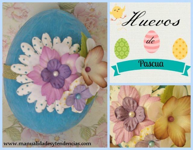 DIY Cómo hacer huevo de Pascua / Easter egg DIY / Oeuf de Pâques www.manualidadesytendencias.com #Pâques #Easter #egg #huevo #manualidades #diy #crafts