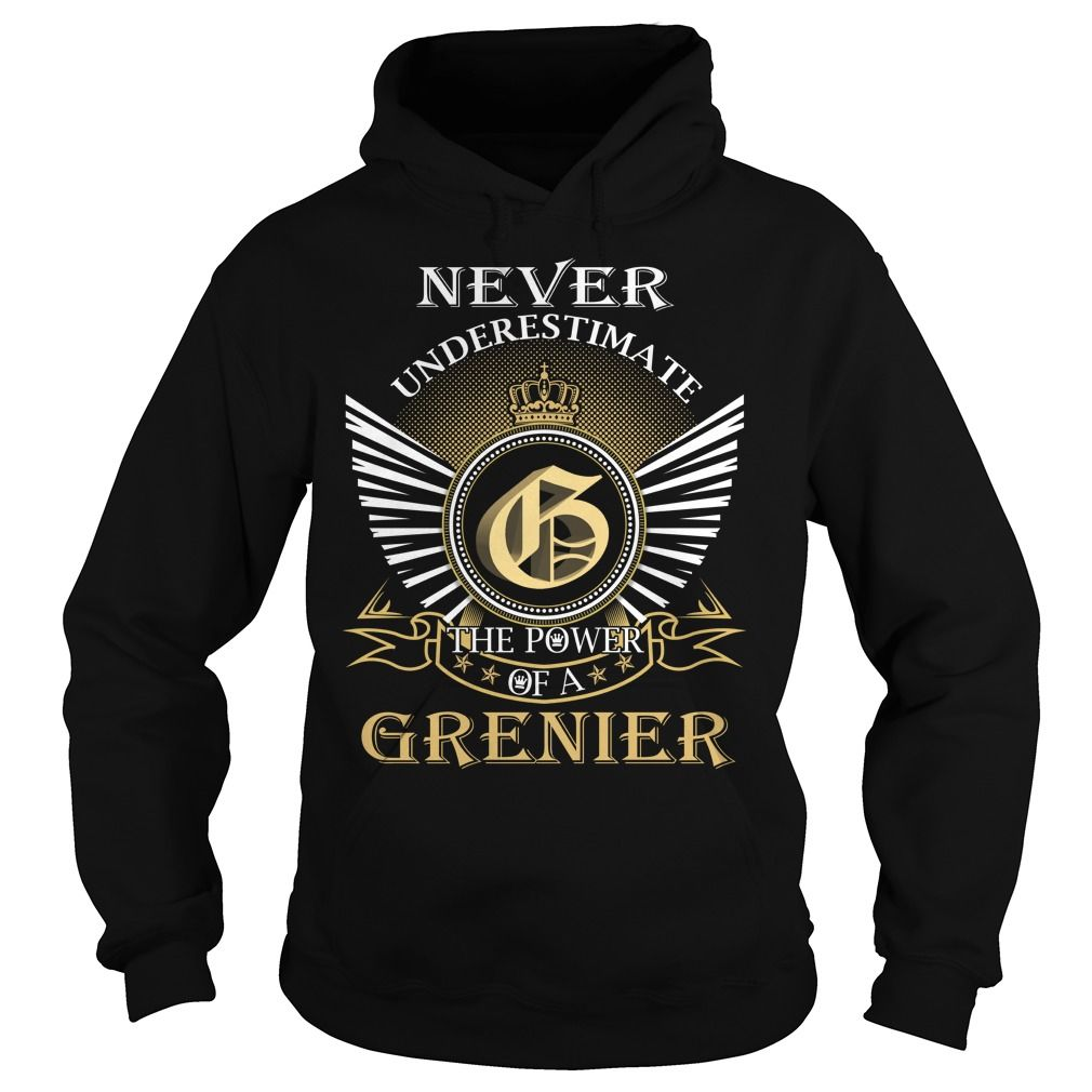 Never Underestimate The Power of a GRENIER - Last Name, Surname T-Shirt